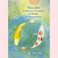 You are a being of beauty, of love, of awareness