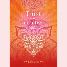 Trust your intuitive heart