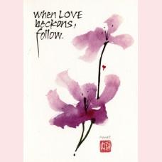 When love beckons, follow
