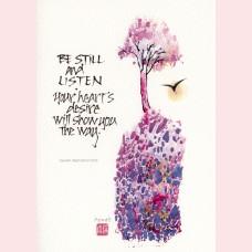 Be still and listen...