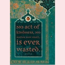 No act of kindness...