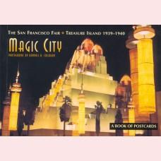 Magic City - The San Francisco fair - Treasure Island 1939 - 1940