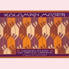 Koloman Moser - Design in Fin de Siecle Vienna