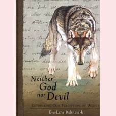 Neither God nor Devil