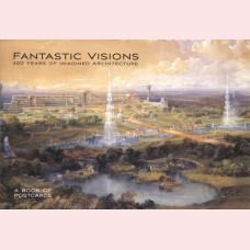 Fantastic visions